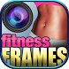 Fitness Motivation Pic Frames by Dream Theme Media - Pics Editors & Games for Girls