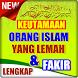 Keutama'an Orang Islam Yang Lemah Dan Fakir by Ghanz Apps