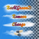 Background changer and remover by ConanDwell