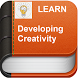 Learn Developing Creativity by Free eBooks