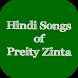 Hindi Songs of Preity Zinta by SUN APPS