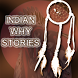 Native Indian Why Stories PRO by Web Define