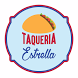 Taqueria Estrella by TapToEat
