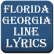 Lyrics - Florida Georgia Line by Fine Appies
