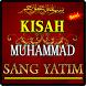 KISAH MUHAMMAD SANG YATIM TERLENGKAP by Amalan Nusantara