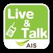 AIS Live And Talk by Informatix Plus Co.,Ltd.