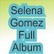 Selena Gomez Full Album