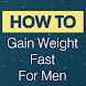 Gain Weight Fast For Men by PIXEL APPS