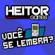 HeitorGames - Você se Lembra? by Skilo Apps II