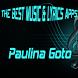 Paulina Goto Songs Lyrics by BalaKatineung Studio