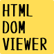 HTML DOM VIEWER by smeghead