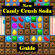 New Candy Crush Soda Saga Tips by GARGI