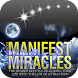 How To Manifest Miracles