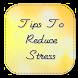 Tips To Reduce Stress by Pyjama819