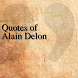 Quotes of Alain Delon by The QuotesTeam