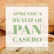 Como Hacer Pan Casero. - Recetas, Consejos. by sk10 Apps