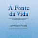 A Fonte Da Vida by Revista Nascente