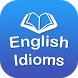 English Idioms, Phrases and Test