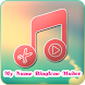 My Name Ringtone Maker by FreeApps & Game