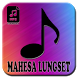 Song Collection: MAHESA LUNGSET by DikiMedia