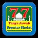 77 Tanya Jawab Seputar Sholat Terbaru by Sofandroid