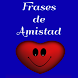 Frases de Amistad by Donvas