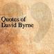 Quotes of David Byrne by DeveloperTR