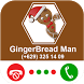 Call From Gingerbread Man - Christmas Games by Coloring and Call Apps