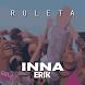INNA - Ruleta feat Erik by KING STAR APP MUSIC