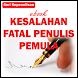 Kesalahan Fatal Penulis Pemula by JagoanAndroid