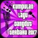 Kumpulan Lagu Dangdut Terbaru 2017 by Top Lagu Indoneis
