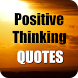 Positive Thinking Quotes FREE by MVP Apps