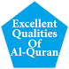 The Qualities Of Al-Quran by Zheme Arts