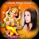 Ganesh Photo Frame - Ganesh Chaturthi Photo Frame by App Developer studio