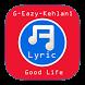 Good Life G-Eazy Kehlani Lyric by ViscaLabs