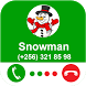 Snowman Call You - Call From Christmas Snowman