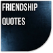 Friendship Quotes by Catepe