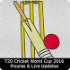 T20 WorldCup 2016 Live Updates by Portrait Apps