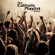 Catholic Playlist by Holy Family Communications