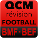 QCM Révision BM - BE FOOTBALL by Thierry Bredel
