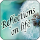 Reflections on life by Apps Happy For You