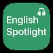 Spotlight English Listening by ARM Education Inc