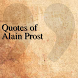 Quotes of Alain Prost by The QuotesTeam