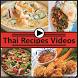 Thai Food Recipes Videos by Fashion Tech