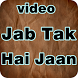 JAB TAK HAI JAAN Video Chanel by ziven app production