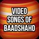 Video songs of Baadshaho by Bollywood Movie Masti