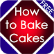 How to Bake Cakes by Danny Preymak