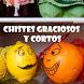 Chistes Graciosos y Cortos by MartinyJo