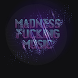 MADNESS FM by CARLOS MATEO MUÑOZ
