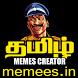Tamil Memes Creator by Memees
